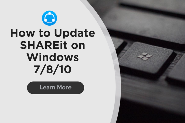How to update shareit on windows 7/8/10